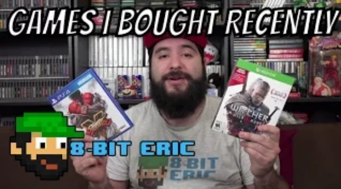 Games I Bought Recently | 8-Bit Eric