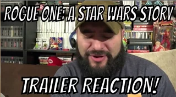 Rogue One: A Star Wars Story Trailer Reaction! 8-Bit Eric